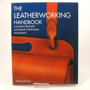The Leatherworking Handbook by Valerie Michael